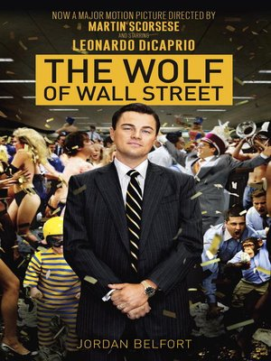 The Wolf Of Wall Street By Jordan Belfort Overdrive Rakuten