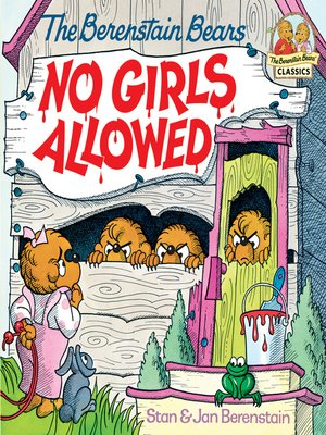 cover image of The Berenstain Bears No Girls Allowed