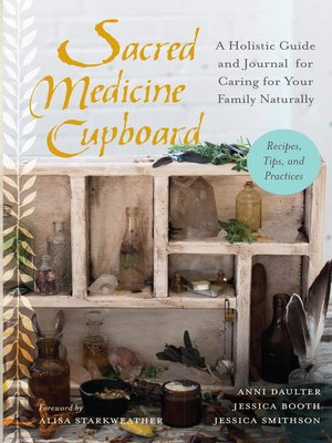 cover image of Sacred Medicine Cupboard