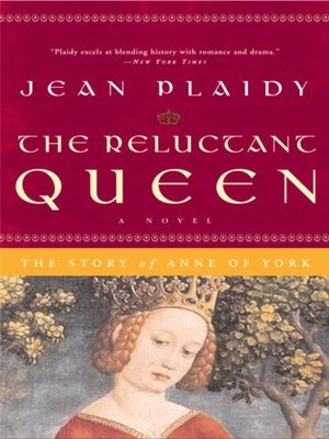 cover image of The Reluctant Queen: The Story of Anne of York