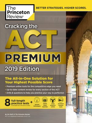 cover image of Cracking the ACT Premium Edition with 8 Practice Tests, 2019