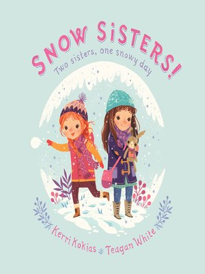 cover image of Snow Sisters!