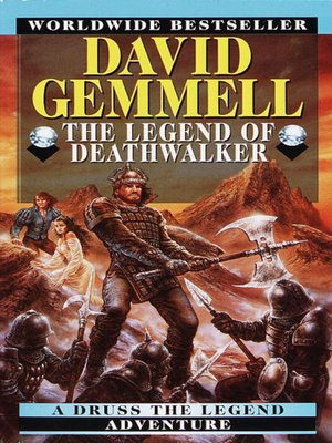 cover image of The Legend of the Deathwalker: Chronicles of Druss the Axeman