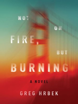 cover image of Not on Fire, but Burning
