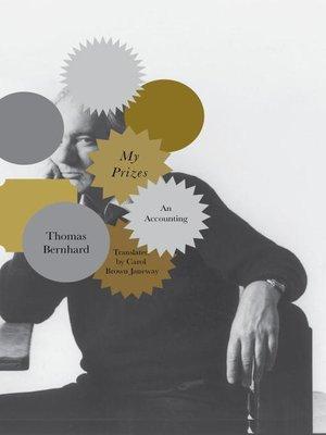 Thomas bernhard overdrive rakuten overdrive ebooks my prizes fandeluxe Gallery