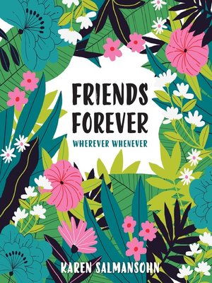 cover image of Friends Forever Wherever Whenever
