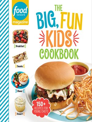 cover image of Food Network Magazine the Big, Fun Kids Cookbook