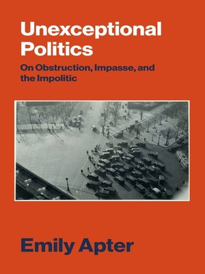 cover image of Unexceptional Politics