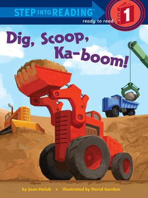 cover image of Dig, Scoop, Ka-boom!