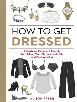 cover image of How to Get Dressed