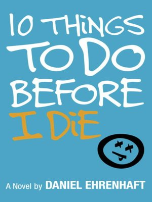 cover image of 10 Things to Do Before I Die