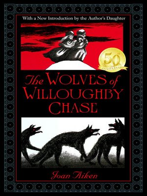 cover image of The Wolves of Willoughby Chase