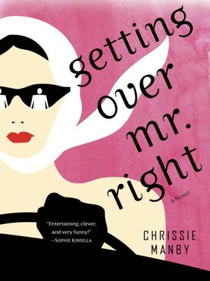 cover image of Getting Over Mr. Right