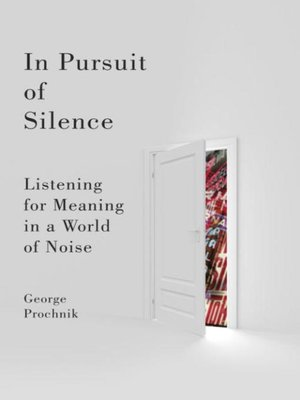 cover image of In Pursuit of Silence