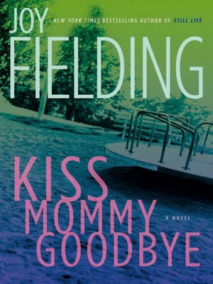 cover image of Kiss Mommy Goodbye
