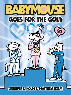 cover image of Babymouse Goes for the Gold