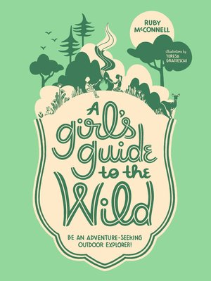 cover image of A Girl's Guide to the Wild