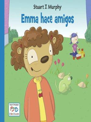 cover image of Emma hace amigos