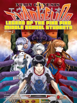 cover image of Neon Genesis Evangelion: The Legend of Piko Piko Middle School Students, Volume 1