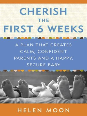 cover image of Cherish the First Six Weeks