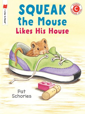 cover image of Squeak the Mouse Likes His House
