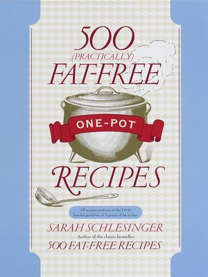 cover image of 500 (Practically) Fat-Free One-Pot Recipes