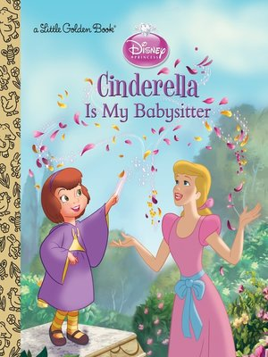 cover image of Cinderella is My Babysitter (Disney Princess)