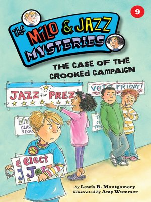 cover image of The Case of the Crooked Campaign (Book 9)