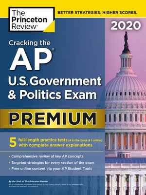 cover image of Cracking the AP U.S. Government & Politics Exam 2020, Premium Edition