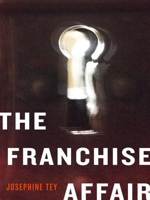 The Franchise Affair By Josephine Tey Overdrive Rakuten Overdrive