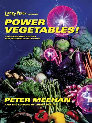 cover image of Lucky Peach Presents Power Vegetables!