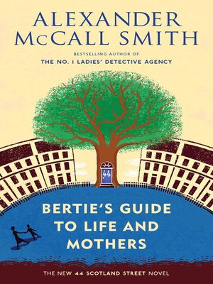 cover image of Bertie's Guide to Life and Mothers
