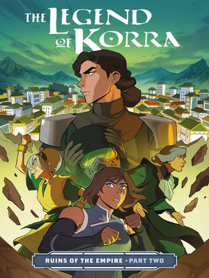 cover image of The Legend of Korra: Ruins of the Empire (2019), Part Two