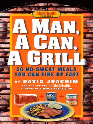 cover image of A Man, a Can, a Grill