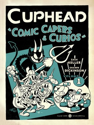 cover image of Cuphead: Comic Capers & Curios