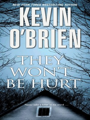 cover image of They Won't Be Hurt