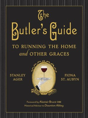 cover image of The Butler's Guide to Running the Home and Other Graces