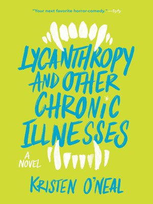 cover image of Lycanthropy and Other Chronic Illnesses