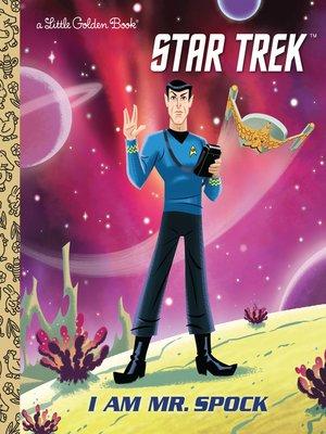 cover image of I Am Mr. Spock (Star Trek)