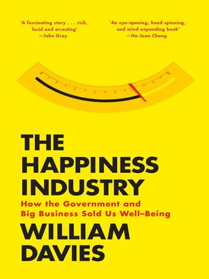 cover image of The Happiness Industry