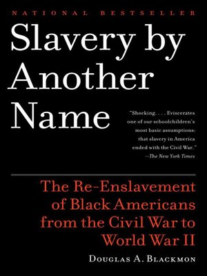 cover image of Slavery by Another Name