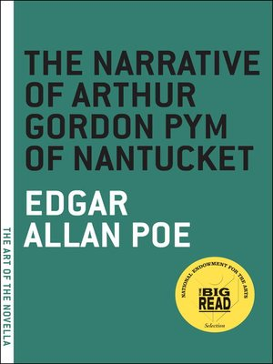 cover image of The Narrative of Arthur Gordon Pym of Nantucket
