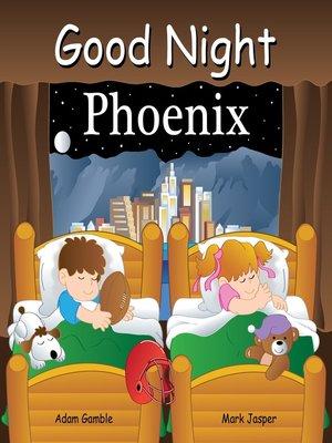 cover image of Good Night Phoenix