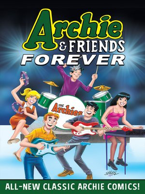 cover image of Archie & Friends Forever