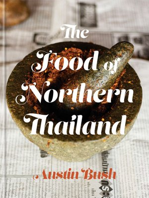 cover image of The Food of Northern Thailand
