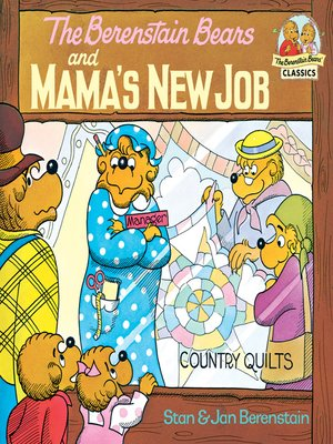 cover image of The Berenstain Bears and Mama's New Job