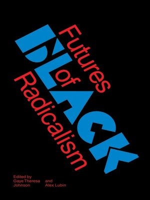 cover image of Futures of Black Radicalism