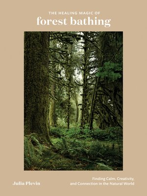 cover image of The Healing Magic of Forest Bathing
