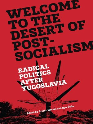 cover image of Welcome to the Desert of Post-Socialism
