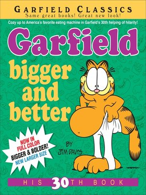 cover image of Garfield Bigger and Better